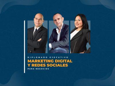 """Diplomado Ejecutivo en Vivo """"Marketing Digital y Redes Sociales para Negocios"""" 2021"""